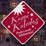 """Akcija """"Knygų Kalėdos"""" jau aštuntą kartą po visą Lietuvą skleidžia žinią"""